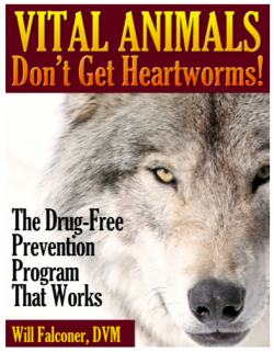 Vital Animals Don't Get Heartworms!